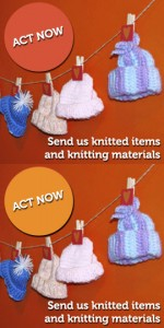 Act Now: Send us knitted items and knitting materials